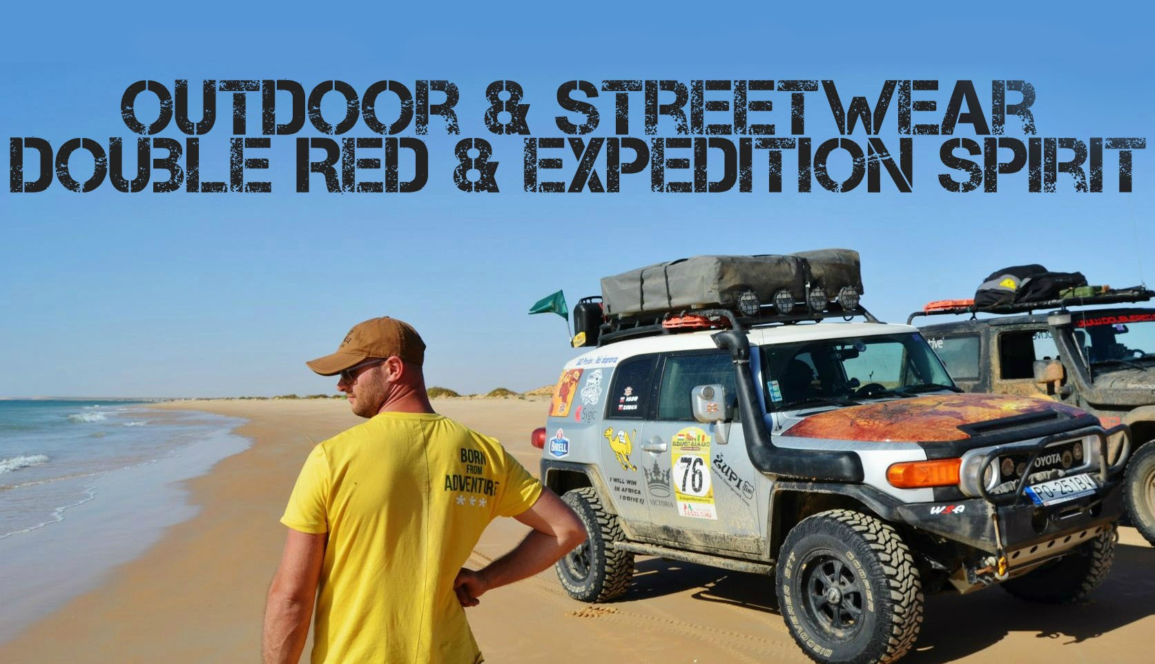STREETWEAR and OUTDOOR CLOTHES DOUBLE RED and EXPEDITION SPIRIT